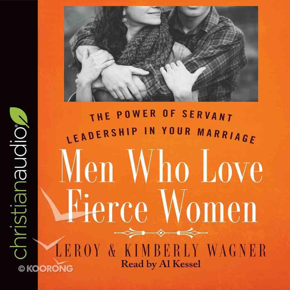 Men Who Love Fierce Women (Unabriged, 6 Cds) CD