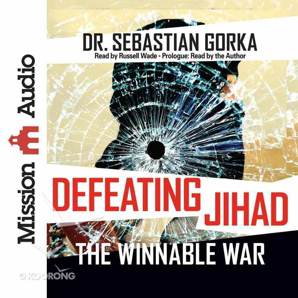 Defeating Jihad: The Winnable War (Unabridged, 4 Cds) CD