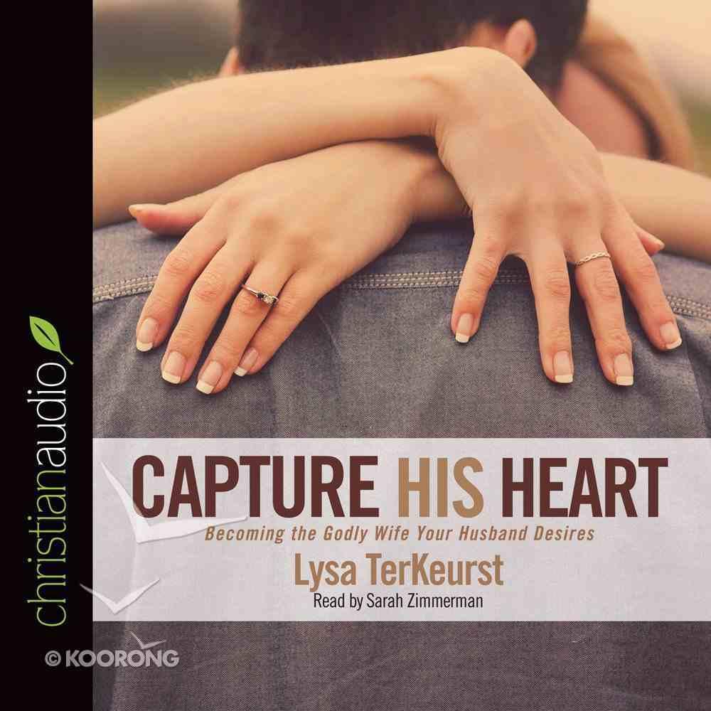 Capture His Heart eAudio Book