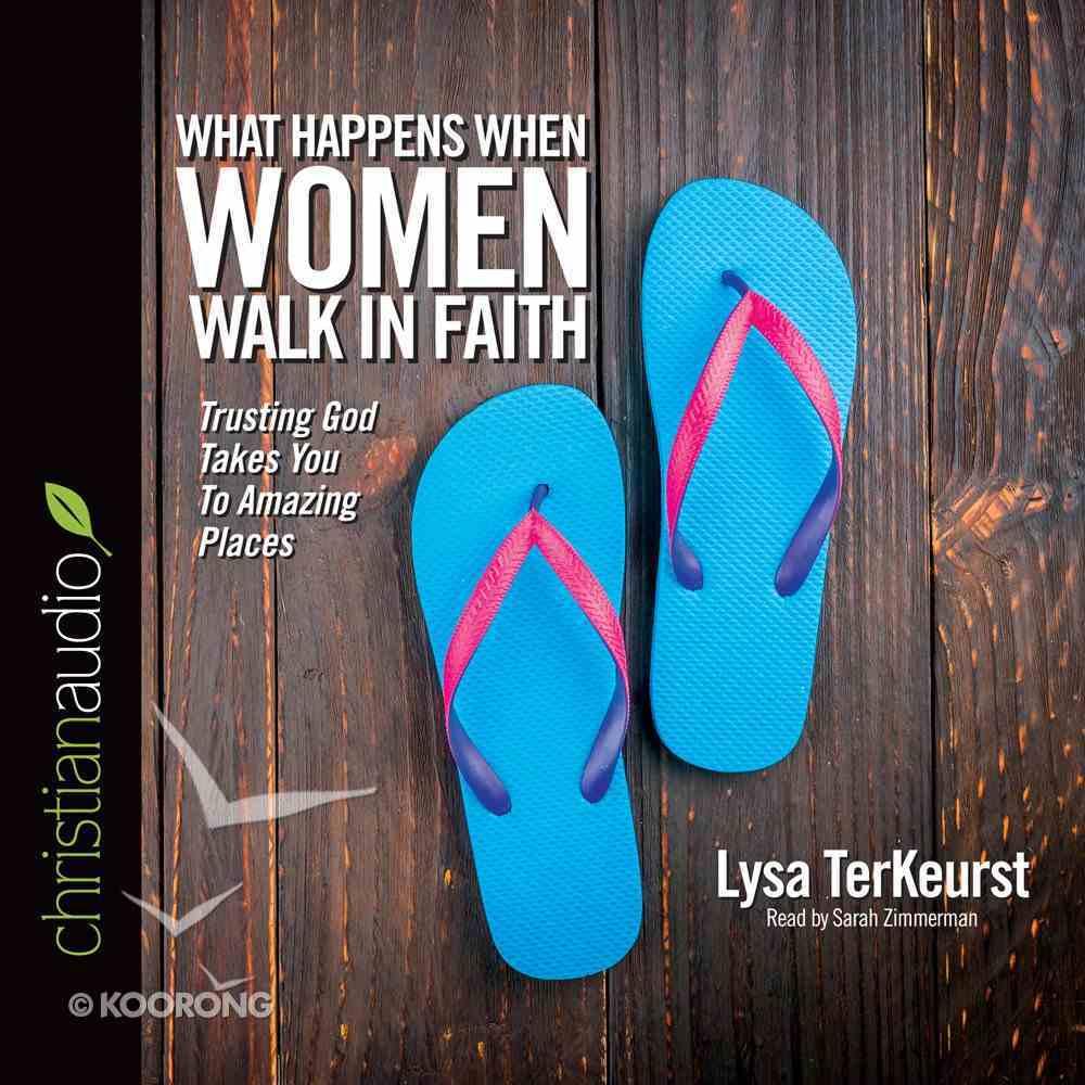 What Happens When Women Walk in Faith (Unabridged, 5 Cds) CD