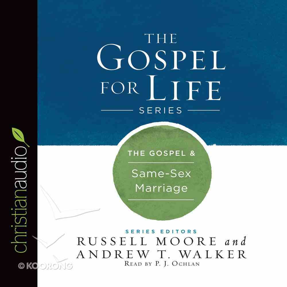 The Gospel & Same-Sex Marriage eAudio Book