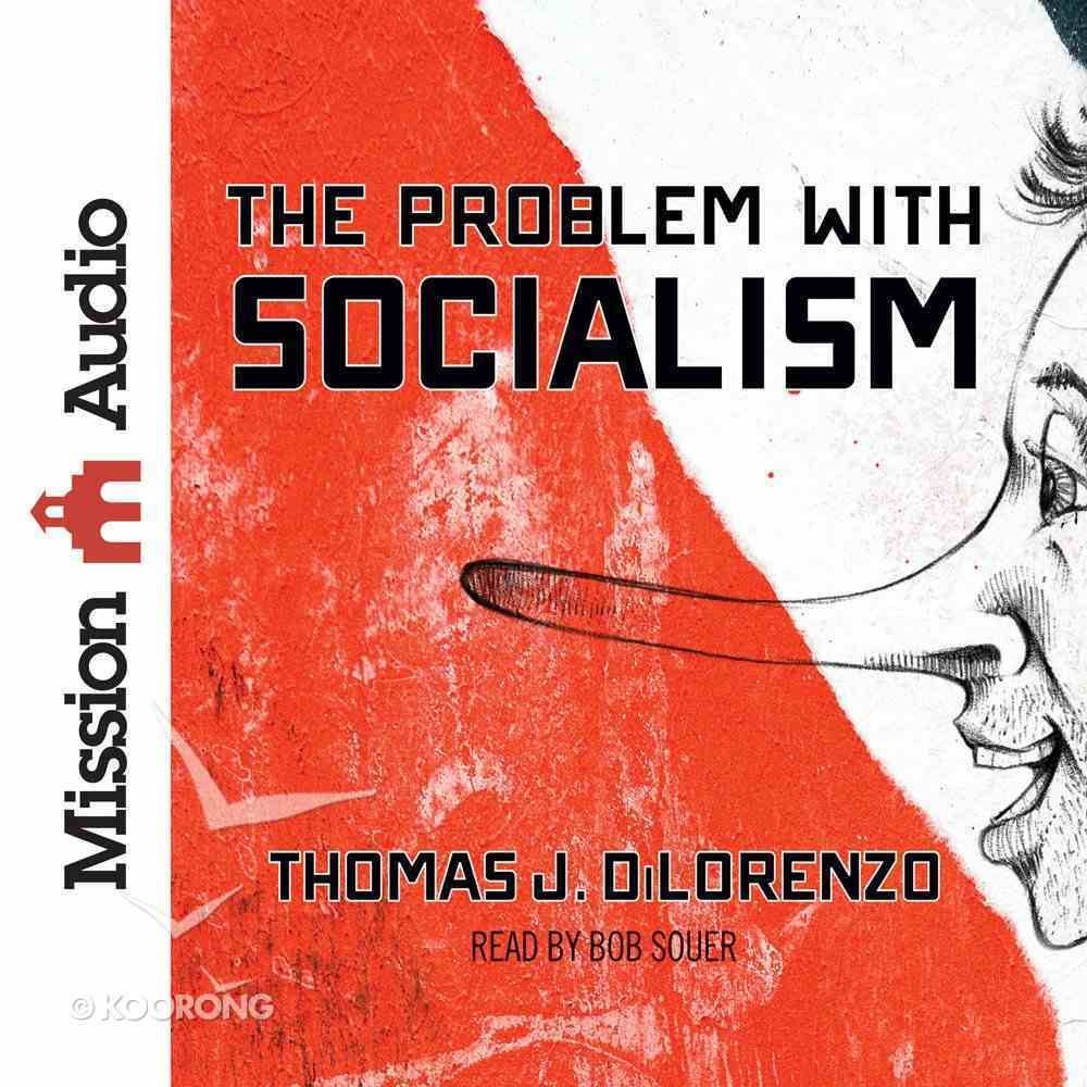 The Problem With Socialism eAudio Book