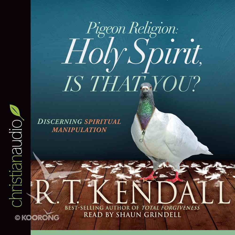 Pigeon Religion: Holy Spirit, is That You? eAudio Book