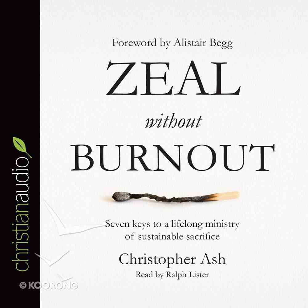 Zeal Without Burnout eAudio Book