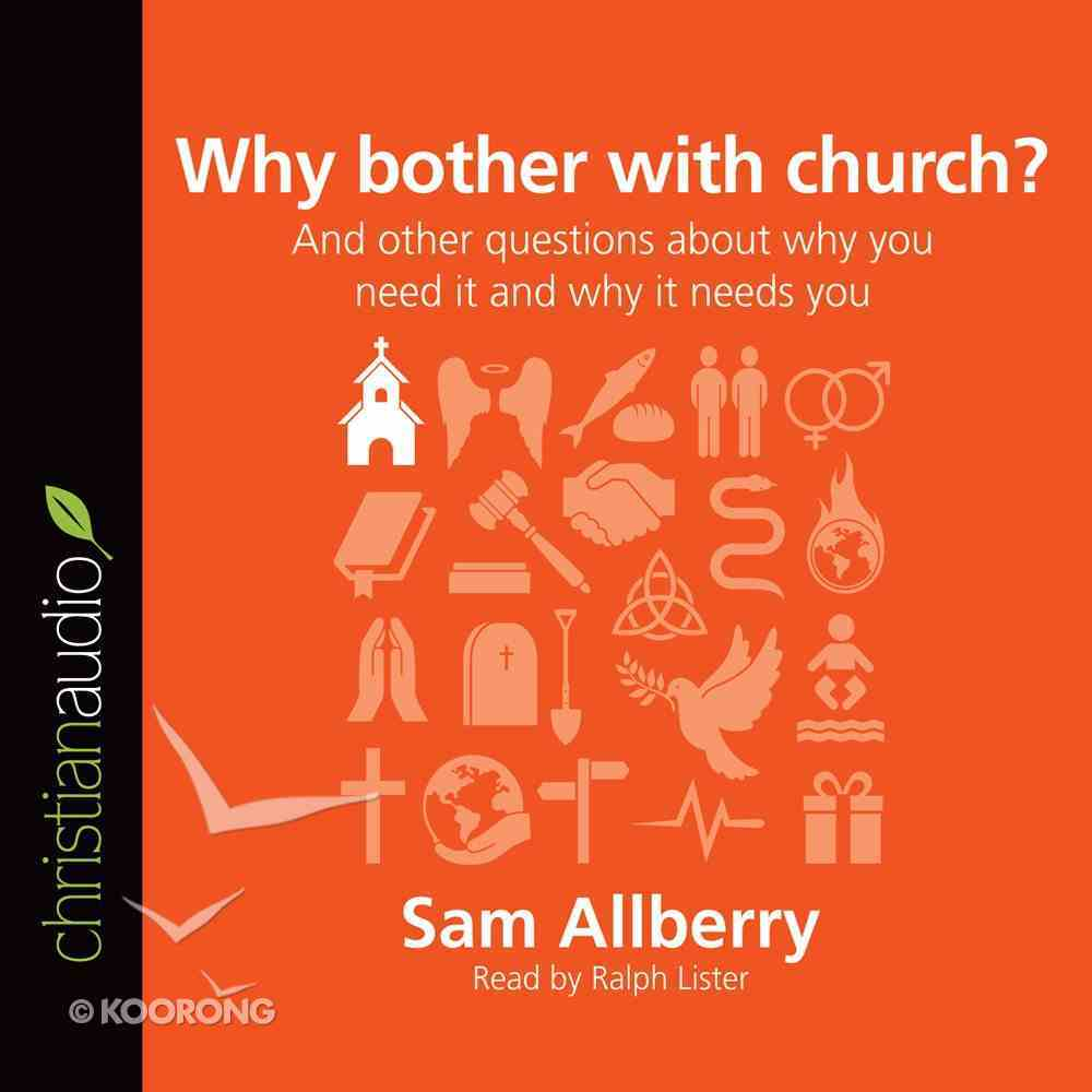 Why Bother With Church? eAudio Book