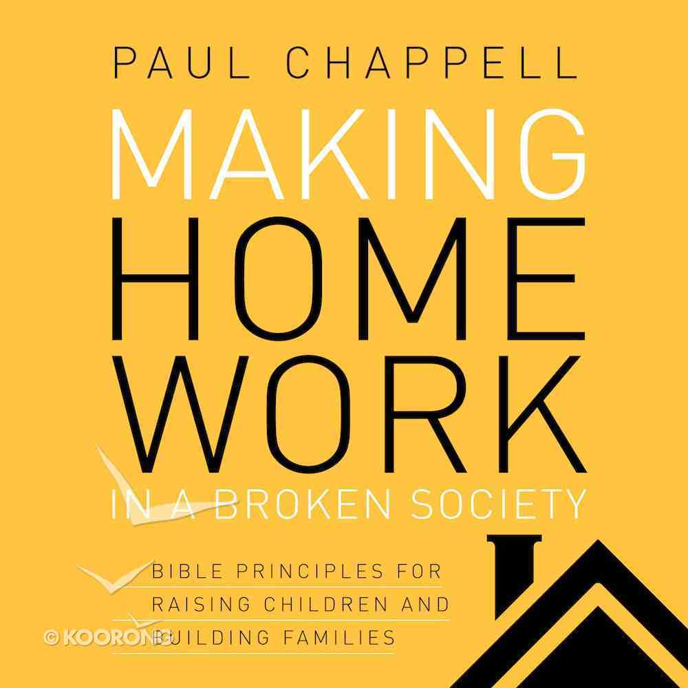 Making Home Work in a Broken Society eAudio Book