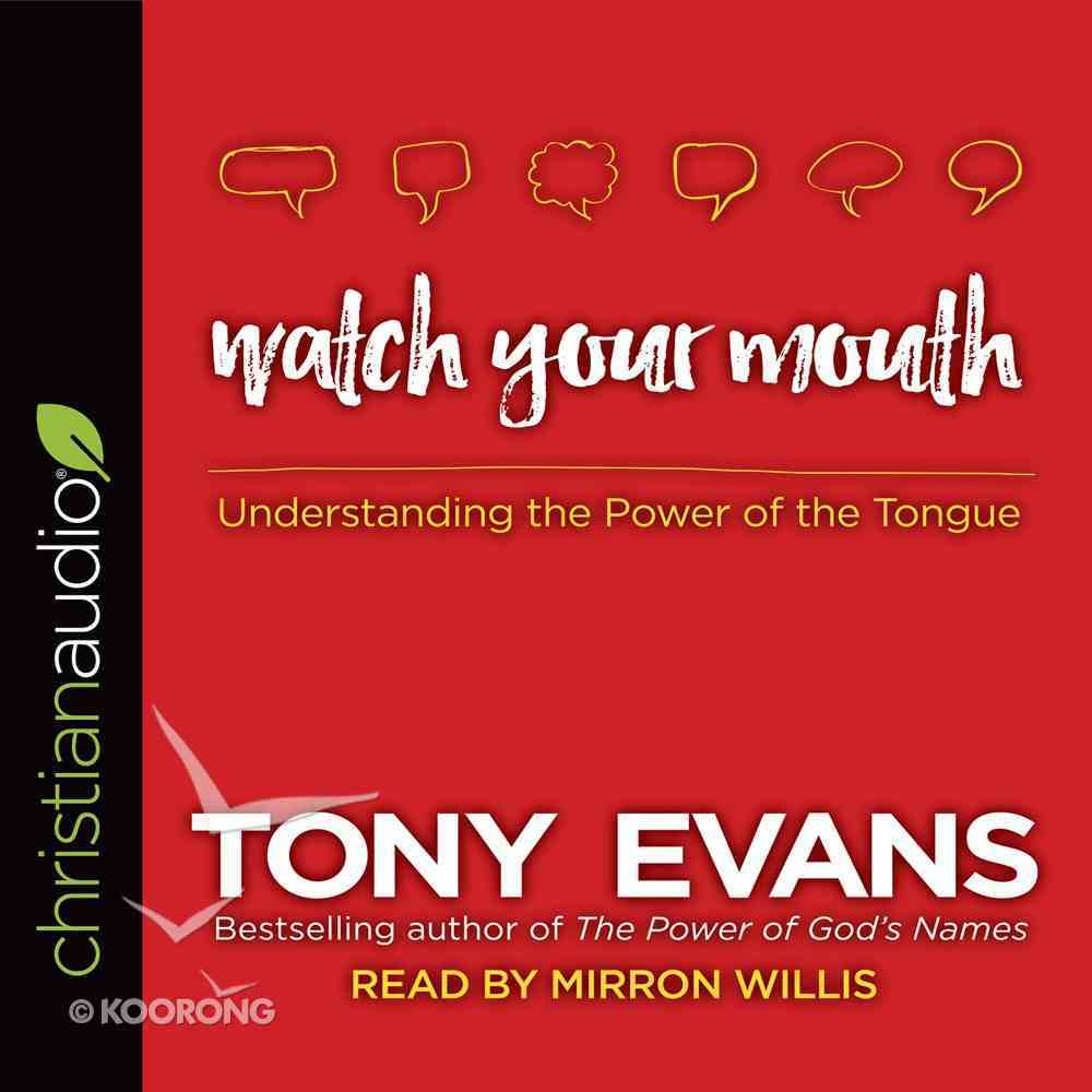 Watch Your Mouth eAudio Book