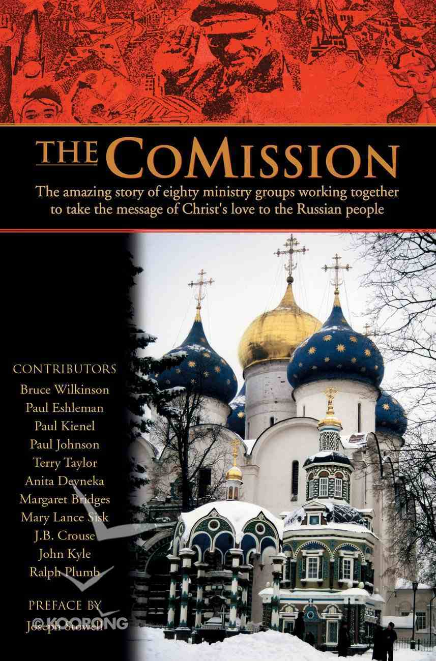The Comission: A New Paradigm in Missions Paperback
