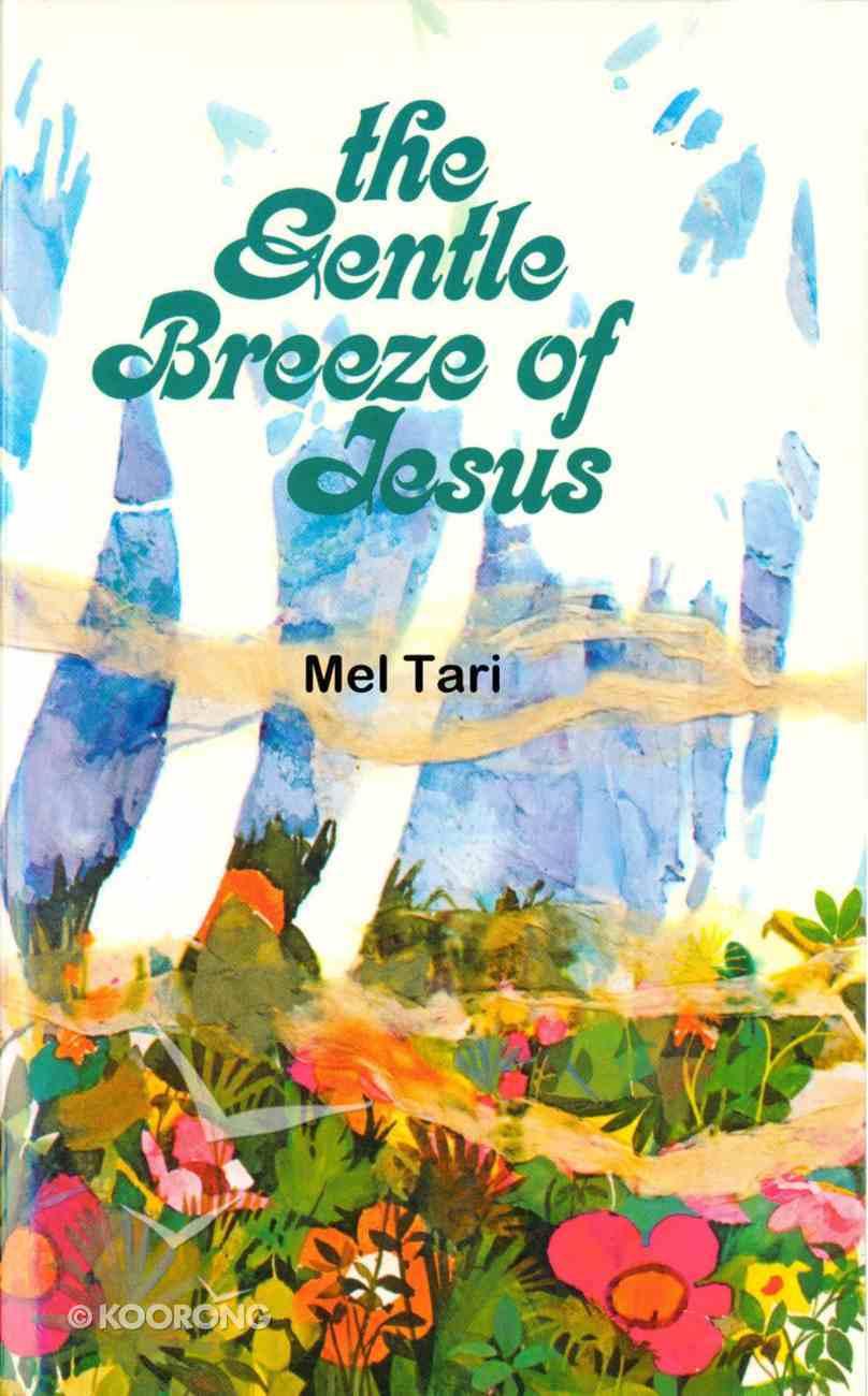 Gentle Breeze of Jesus Paperback