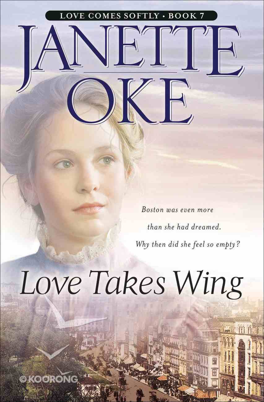 Love Takes Wing (Large Print) (#07 in Love Comes Softly Series) Paperback
