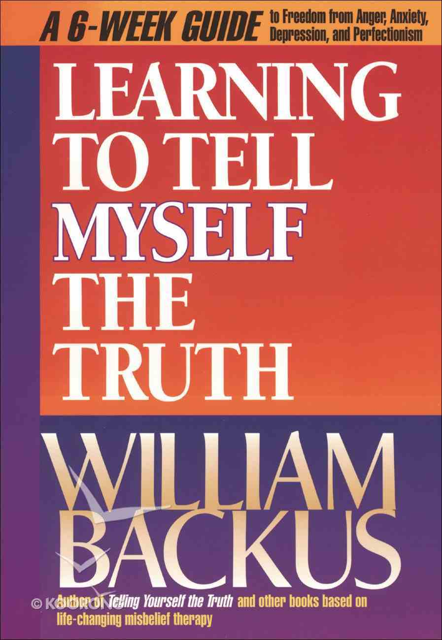 Learning to Tell Myself the Truth Paperback
