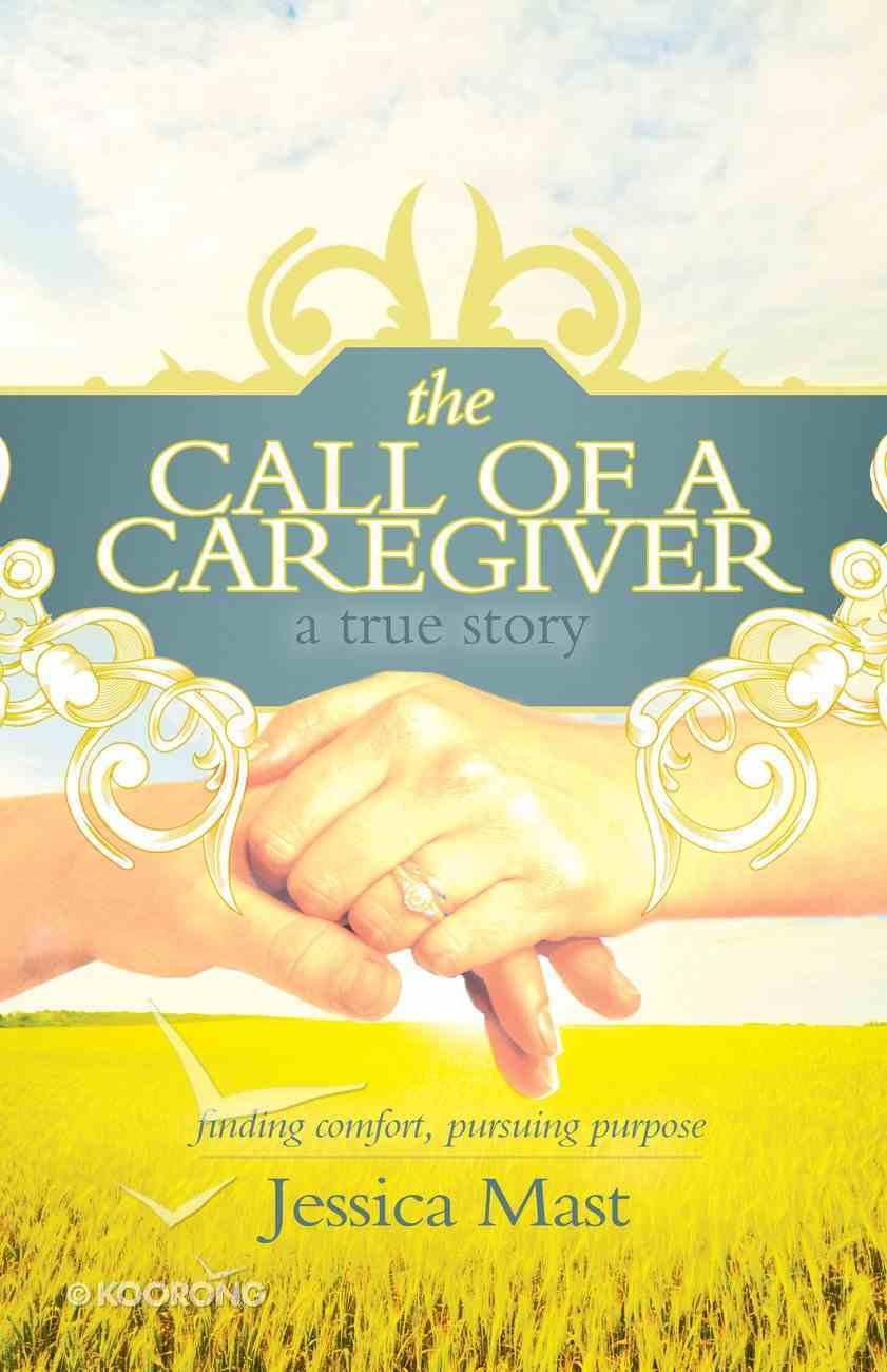 The Call of a Caregiver eBook