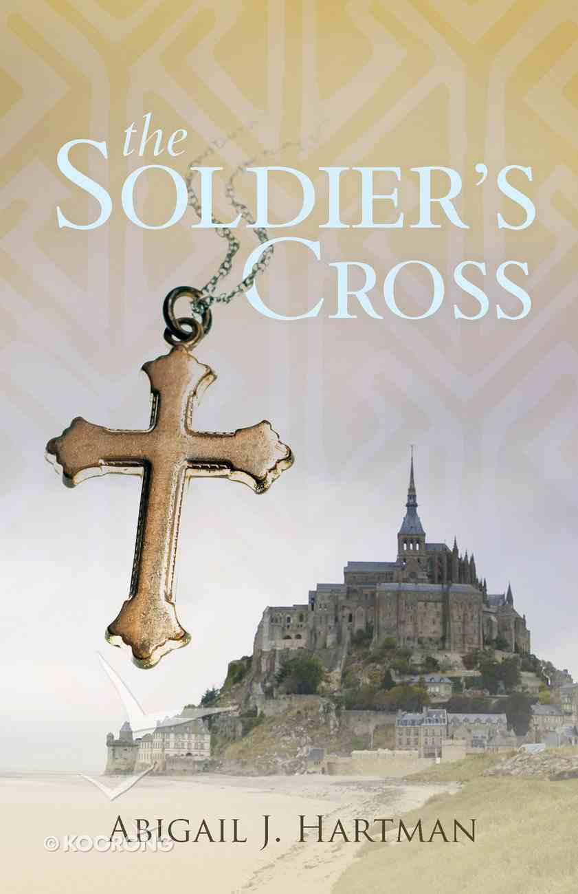 The Soldier's Cross eBook