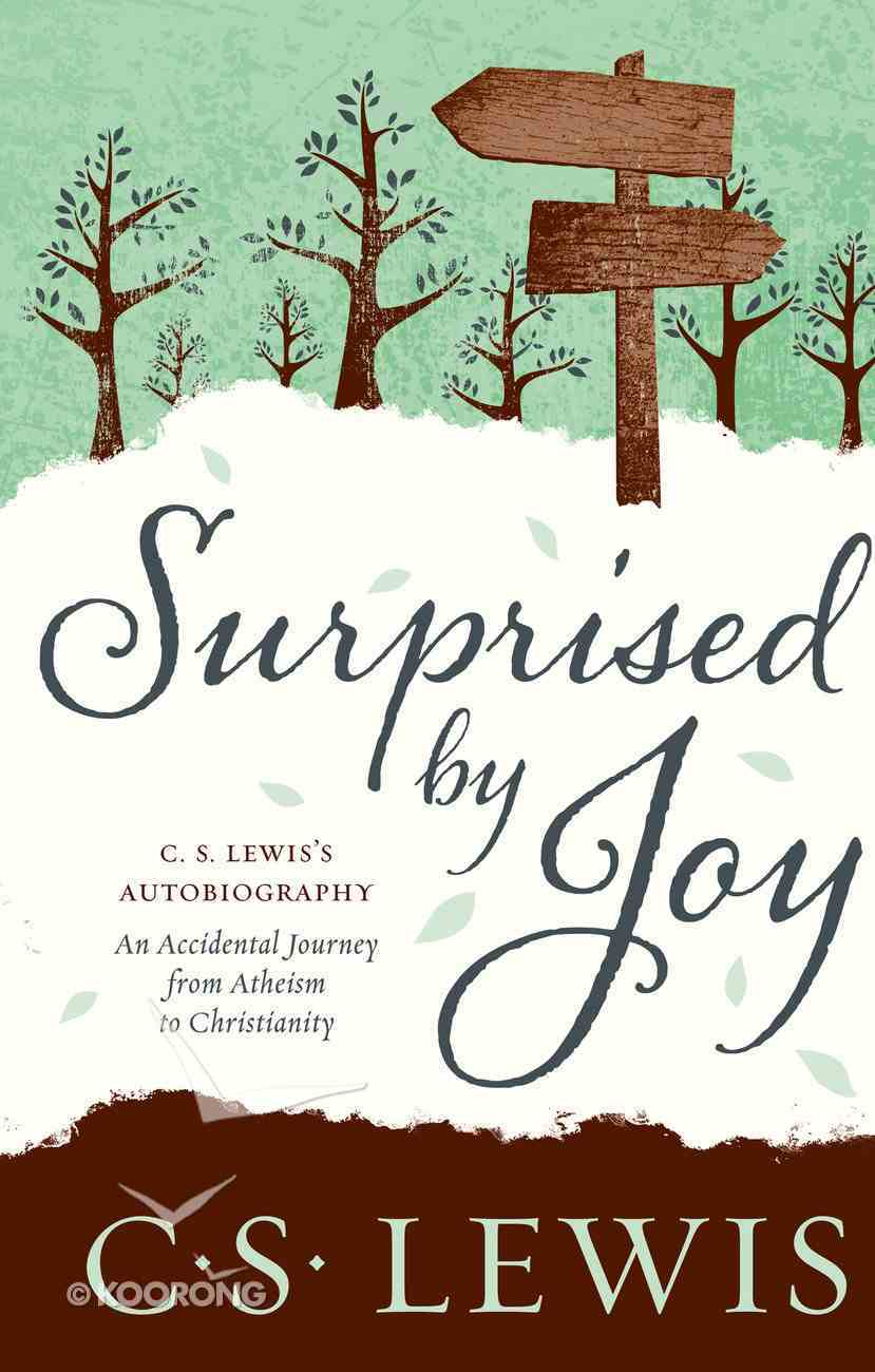Surprised By Joy: The Shape of My Early Life eBook
