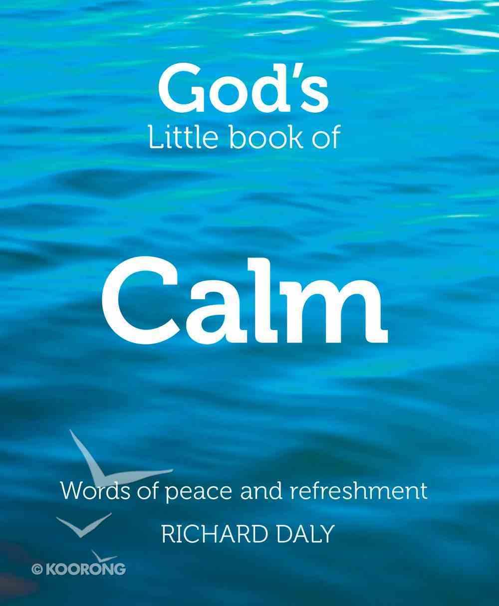 God?S Little Book of Calm (God's Little Book Series) eBook