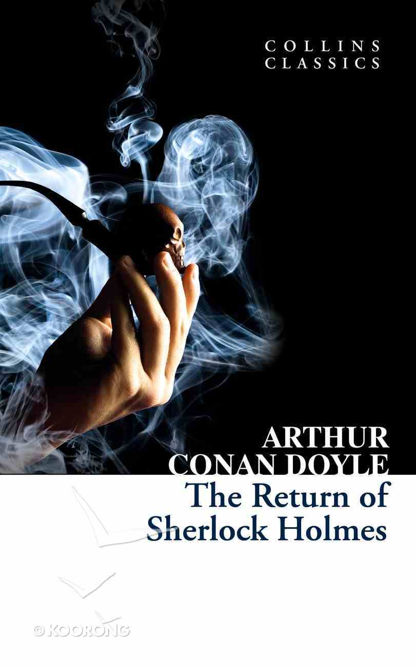 The Return of Sherlock Holmes (Collins Classics) eBook