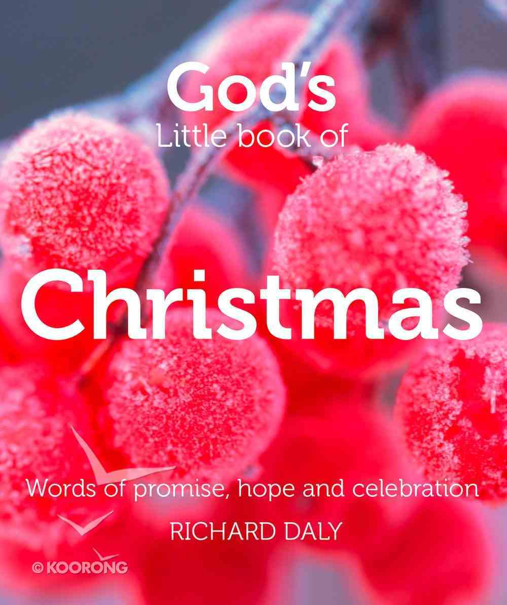 God???S Little Book of Christmas: Words of Promise, Hope and Celebration eBook