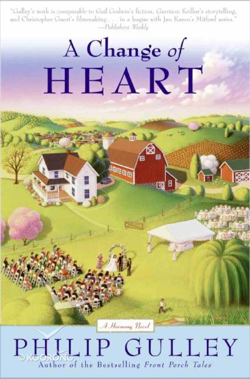 A Change of Heart (Harmony Series) eBook