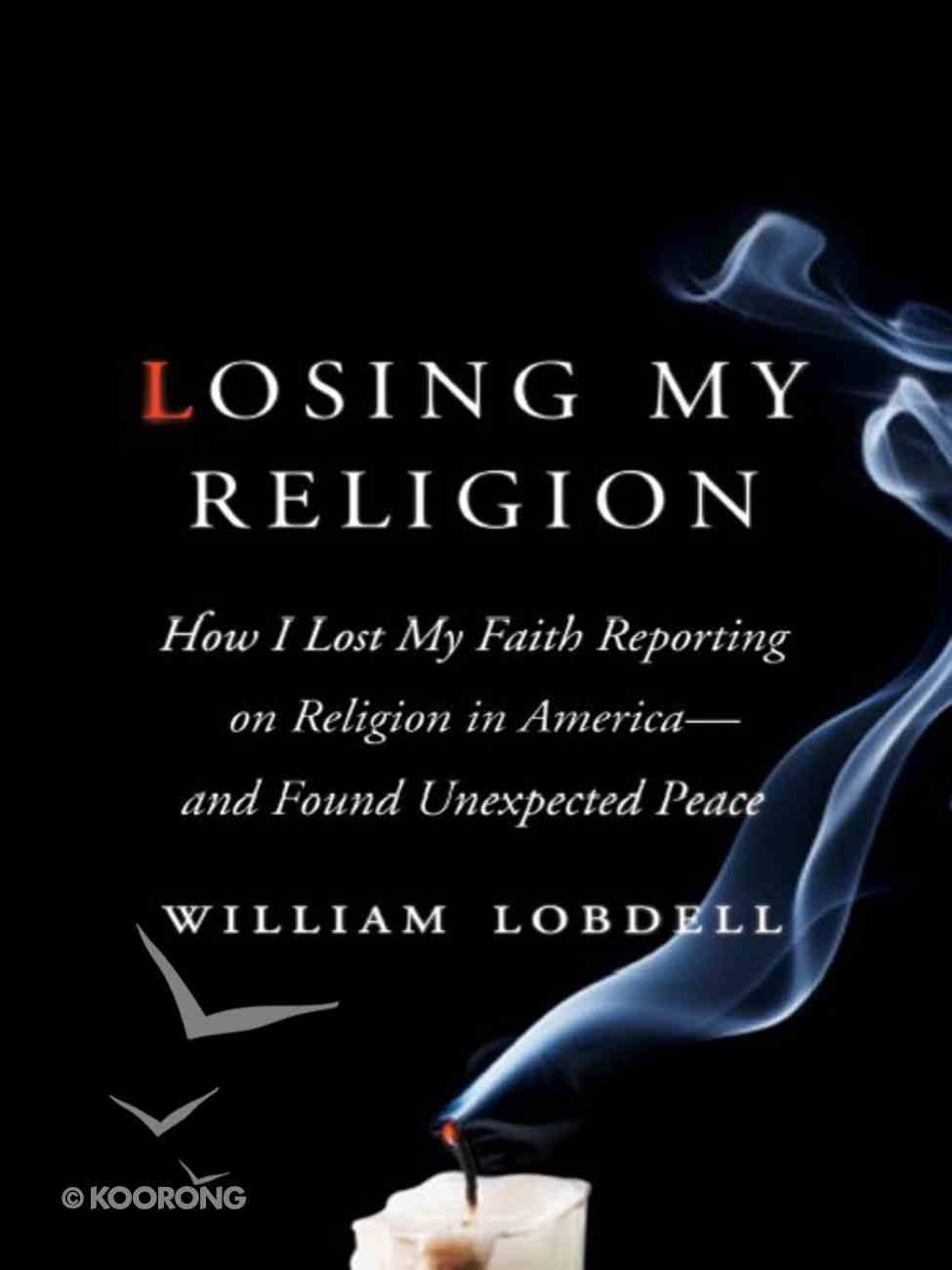 Losing My Religion eBook