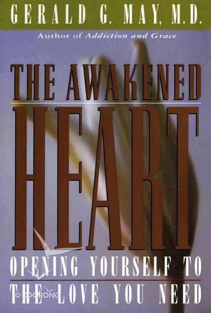 The Awakened Heart eBook