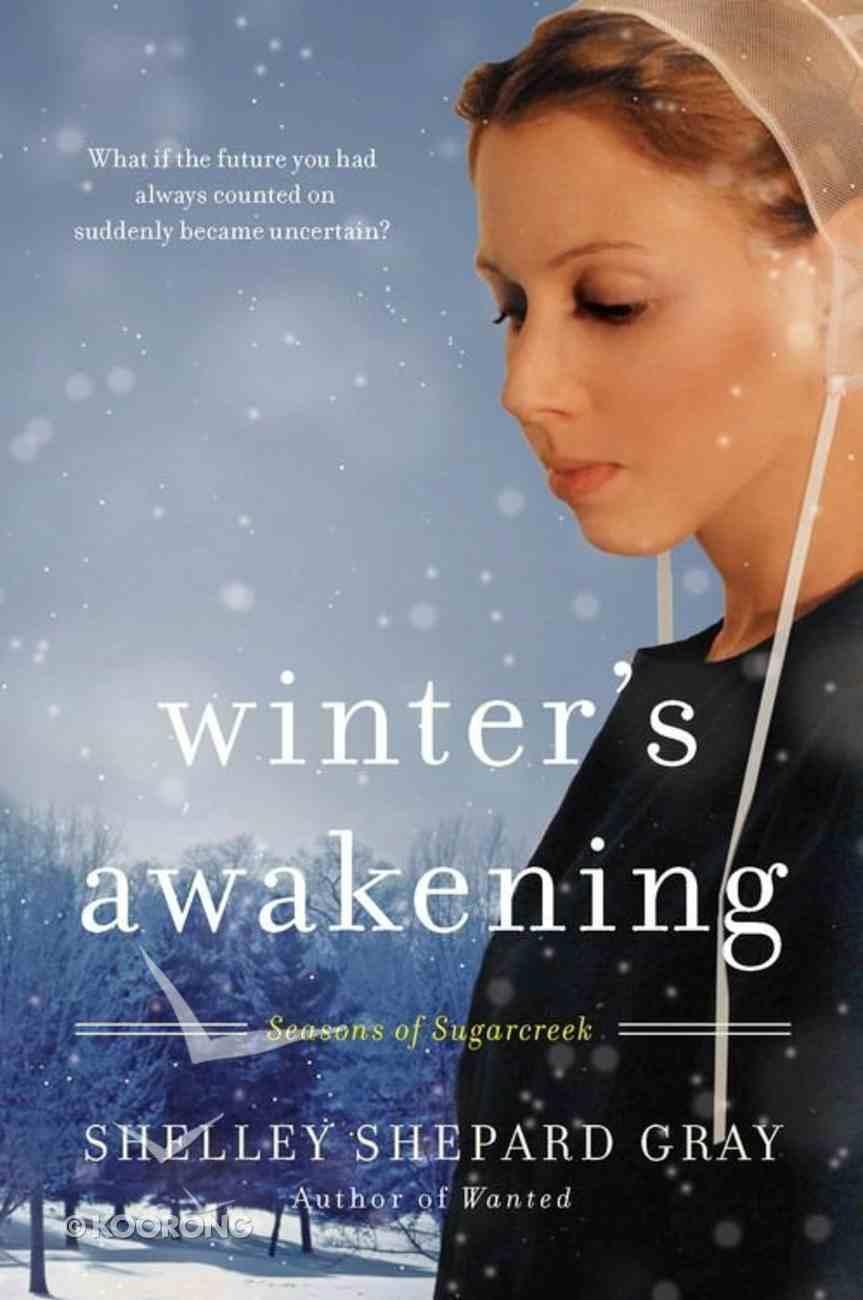 Winter's Awakening (#01 in Seasons Of Sugarcreek Series) eBook