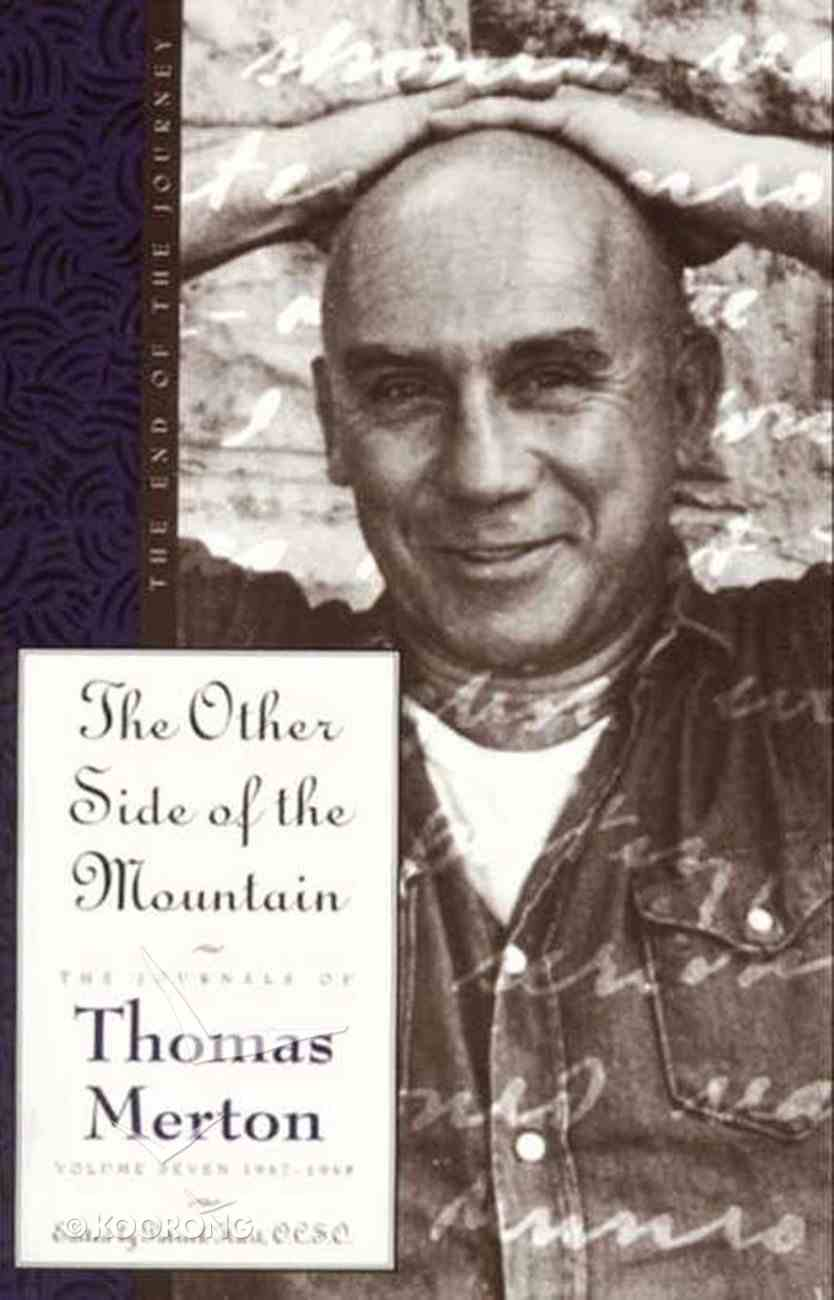 The Other Side of the Mountain (#07 in Journals Of Thomas Merton Series) eBook
