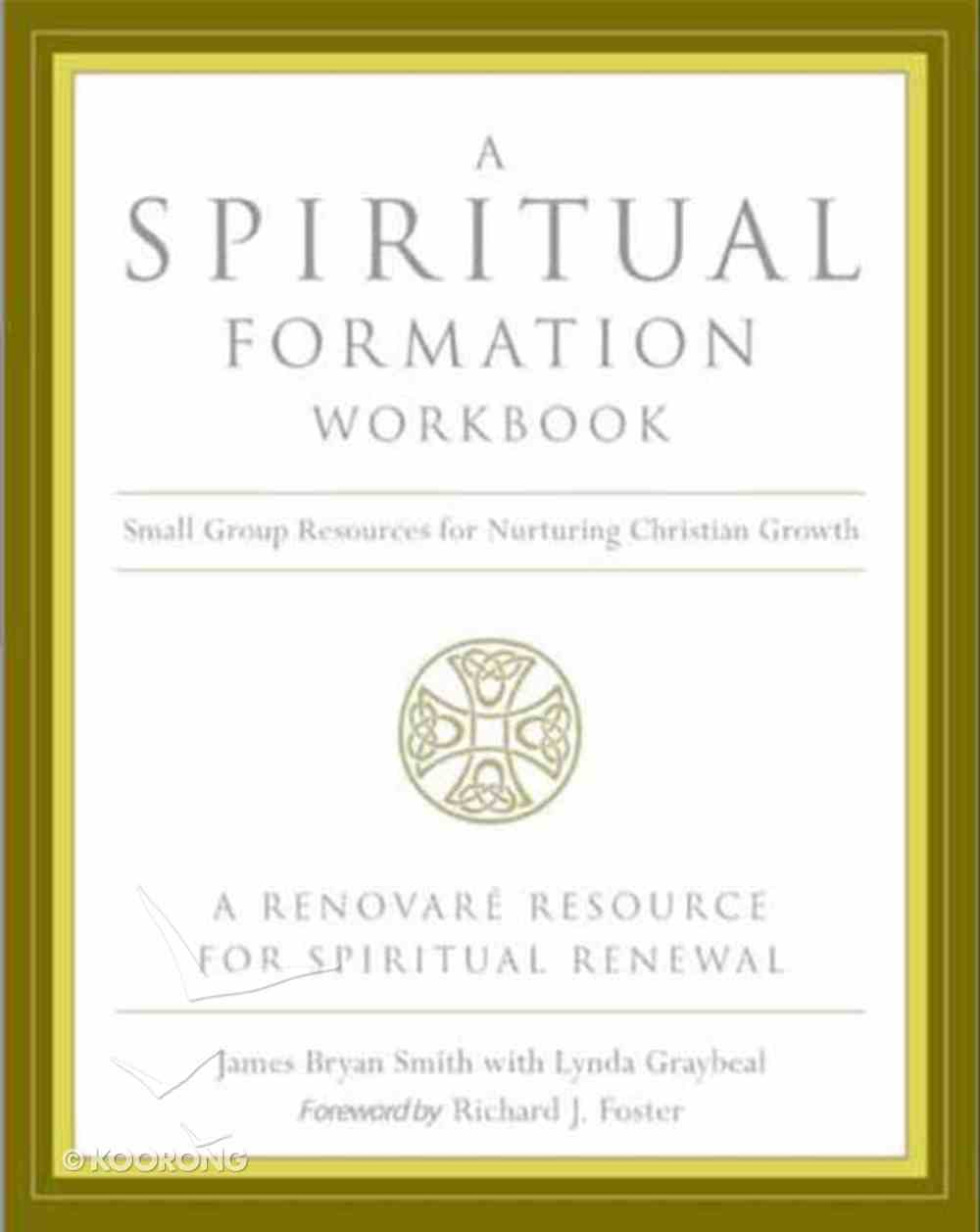 A Spiritual Formation Workbook eBook