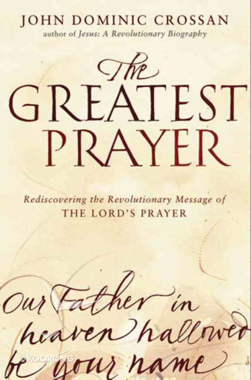 The Greatest Prayer eBook