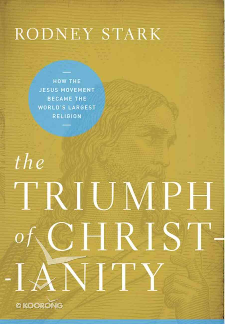 The Triumph of Christianity eBook
