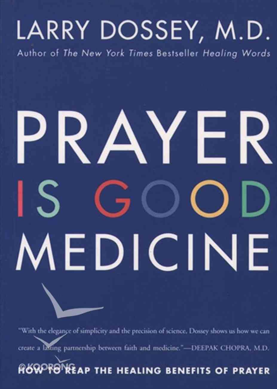 Prayer is Good Medicine eBook