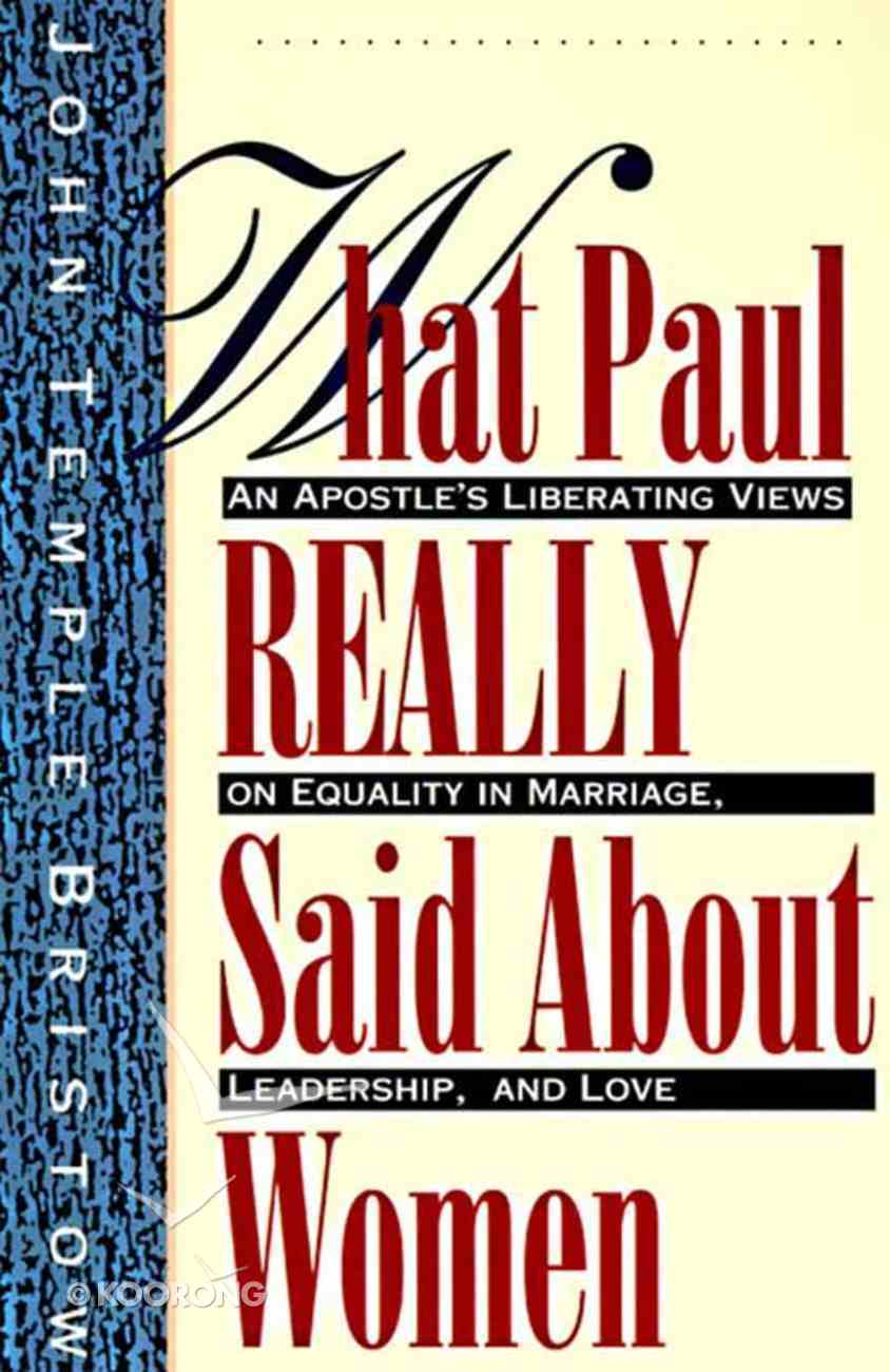 What Paul Really Said About Women eBook