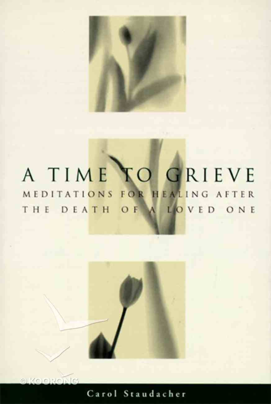 A Time to Grieve eBook