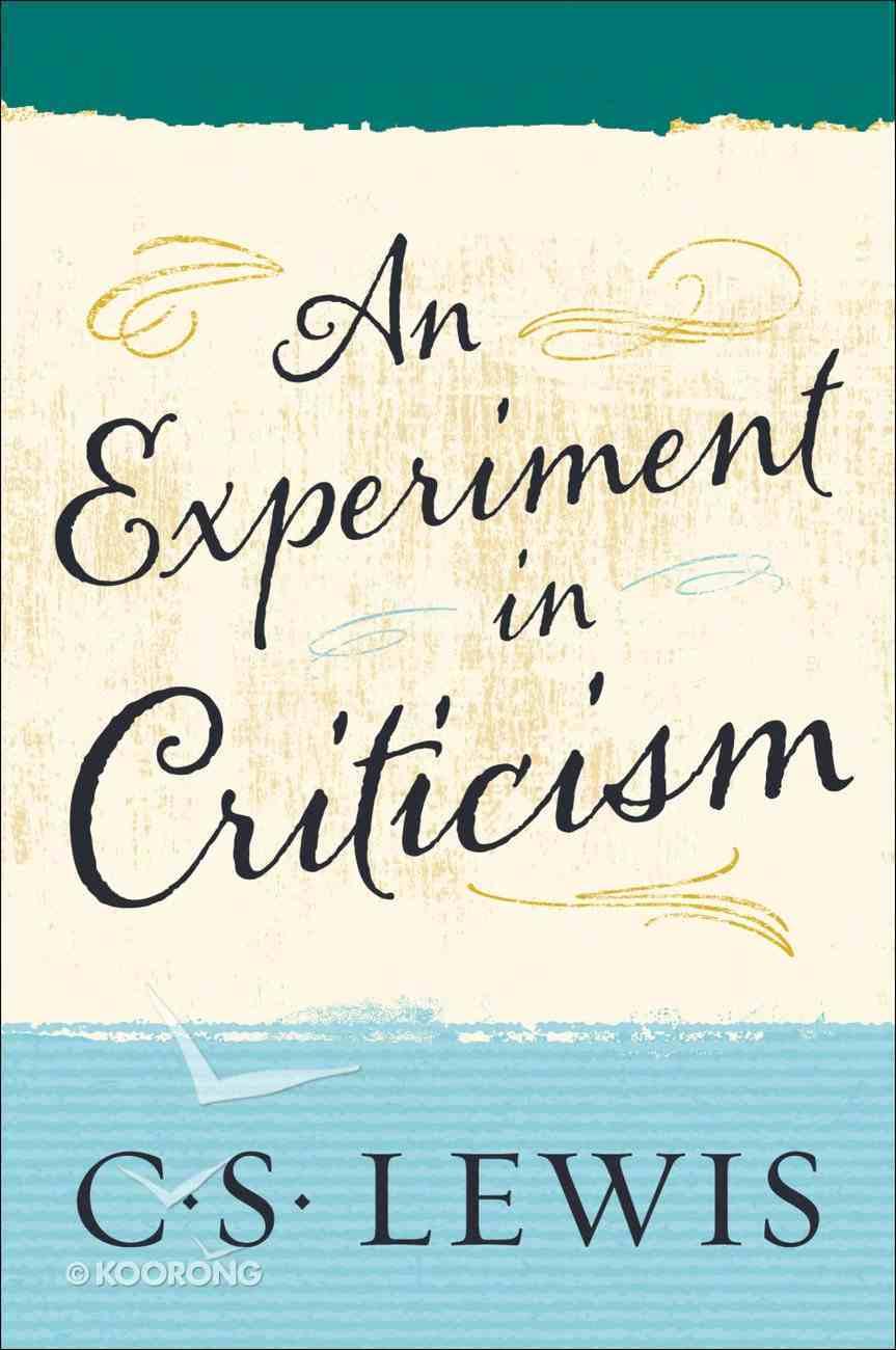 An Experiment in Criticism eBook