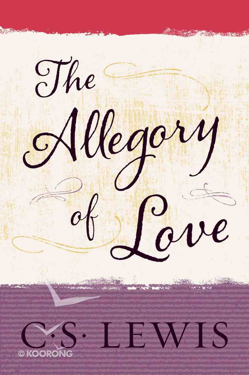 The Allegory of Love eBook