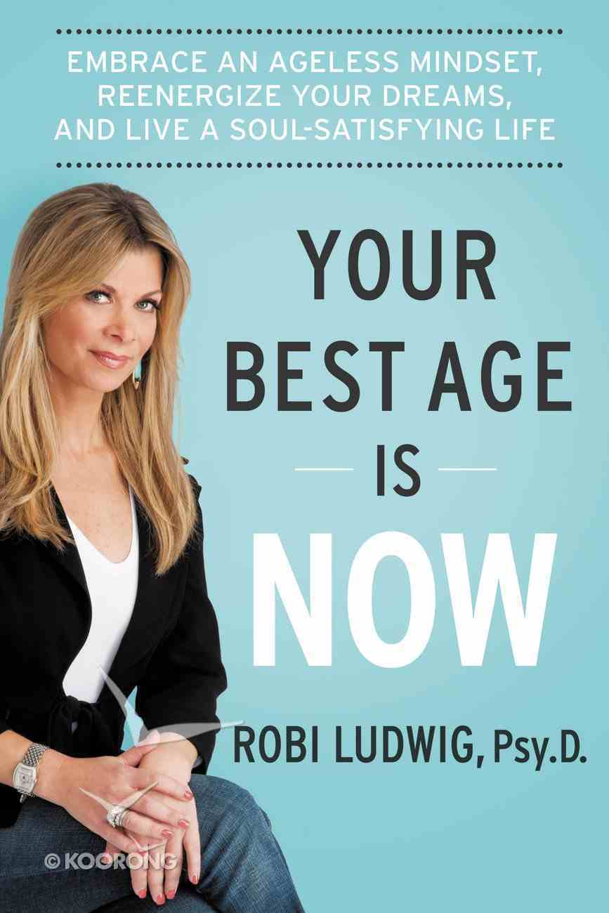Your Best Age is Now eBook