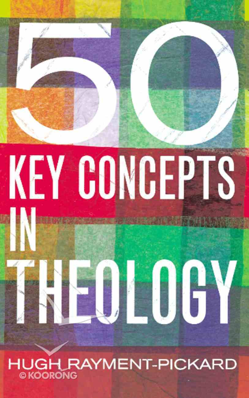 50 Key Concepts in Theology eBook