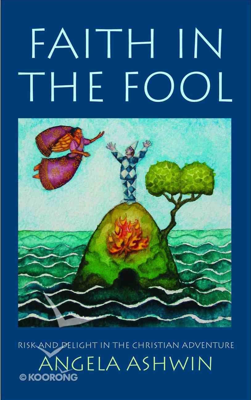 Faith in the Fool eBook