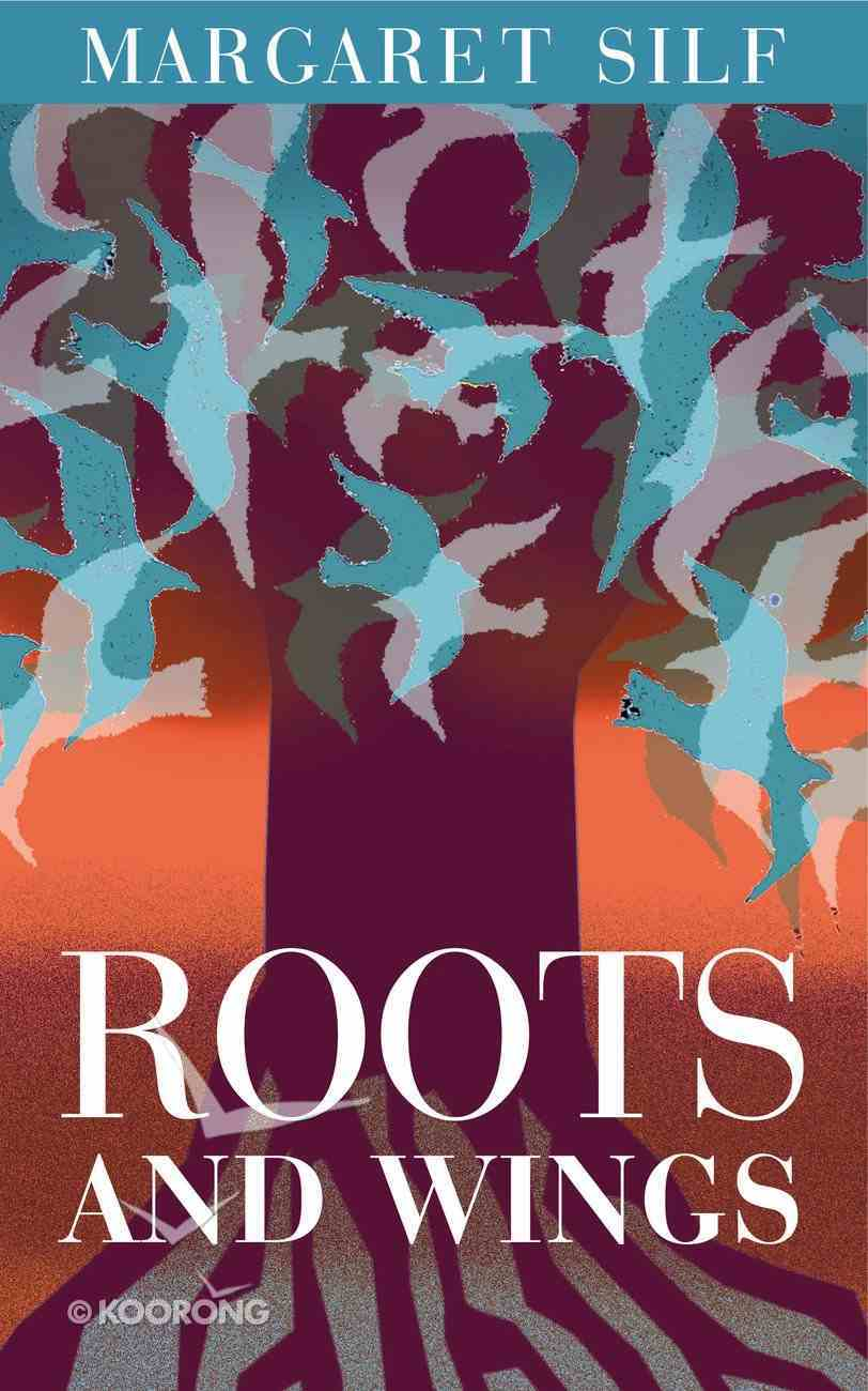 Roots and Wings: The Human Journey From a Speck of Dust to a Spark of God eBook