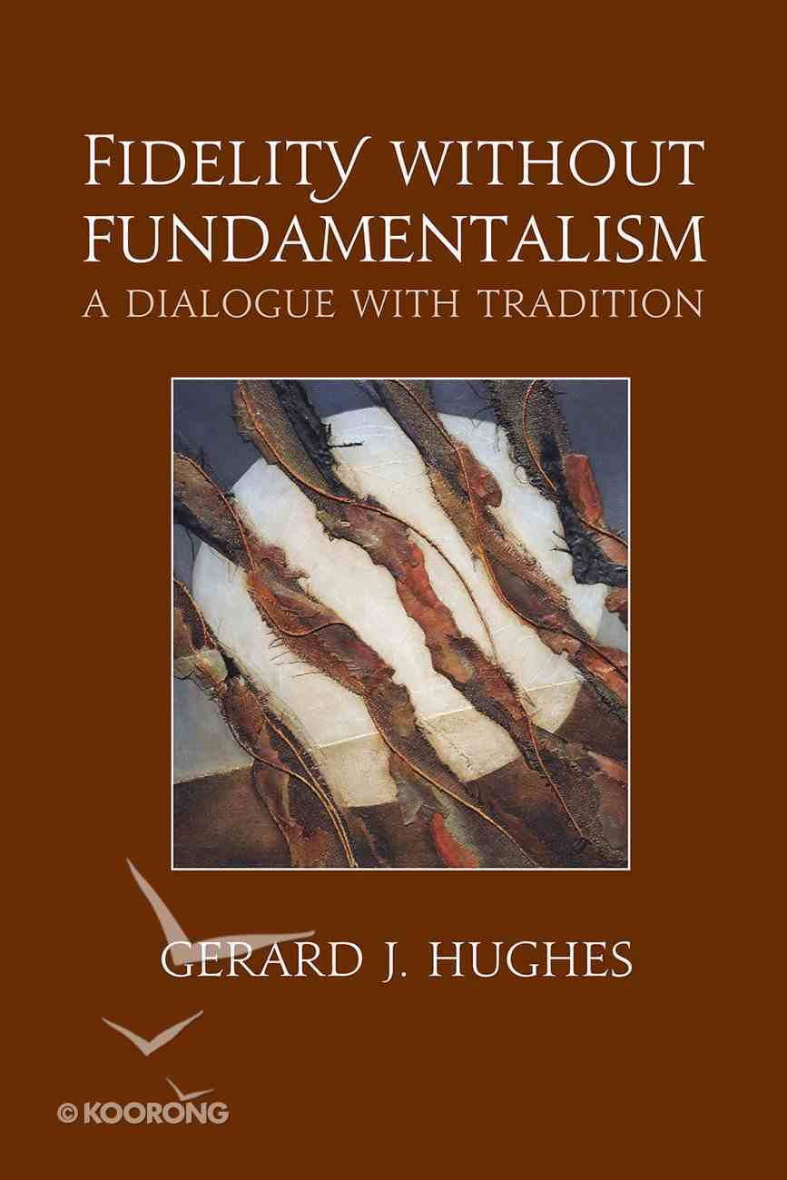Fidelity Without Fundamentalism eBook