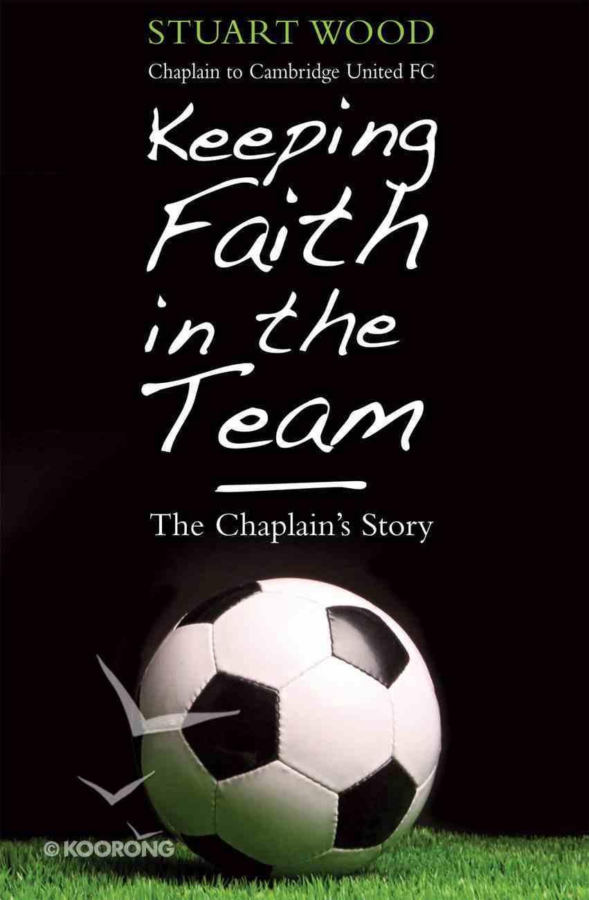 Keeping Faith in the Team eBook