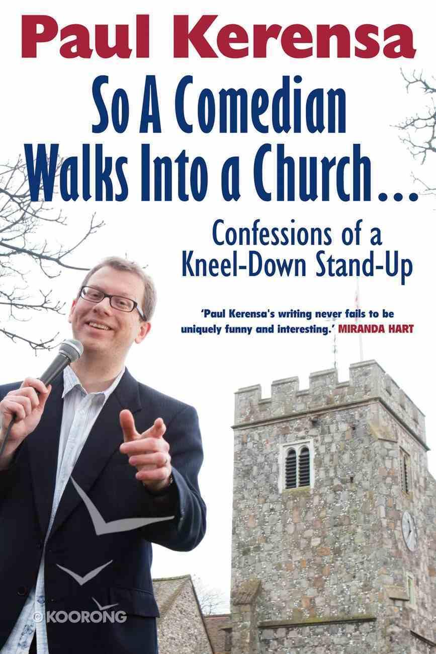 So a Comedian Walks Into a Church eBook
