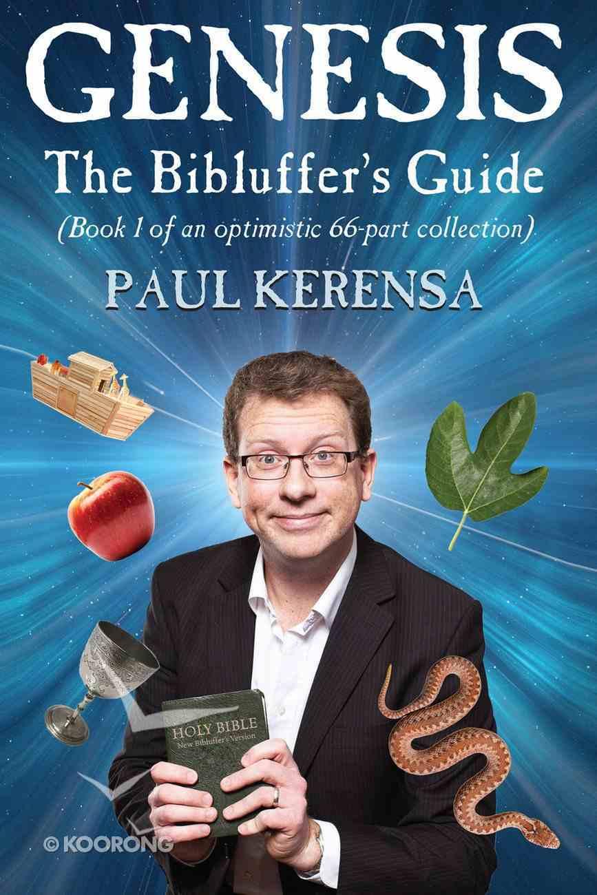 Genesis: The Bibluffer's Guide eBook