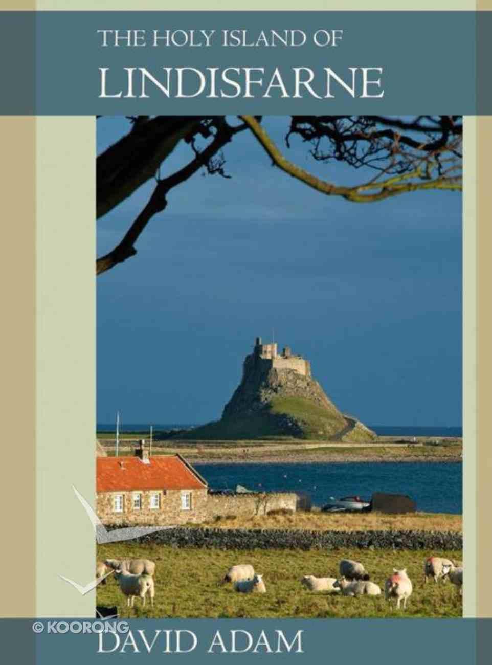 The Holy Island of Lindisfarne eBook