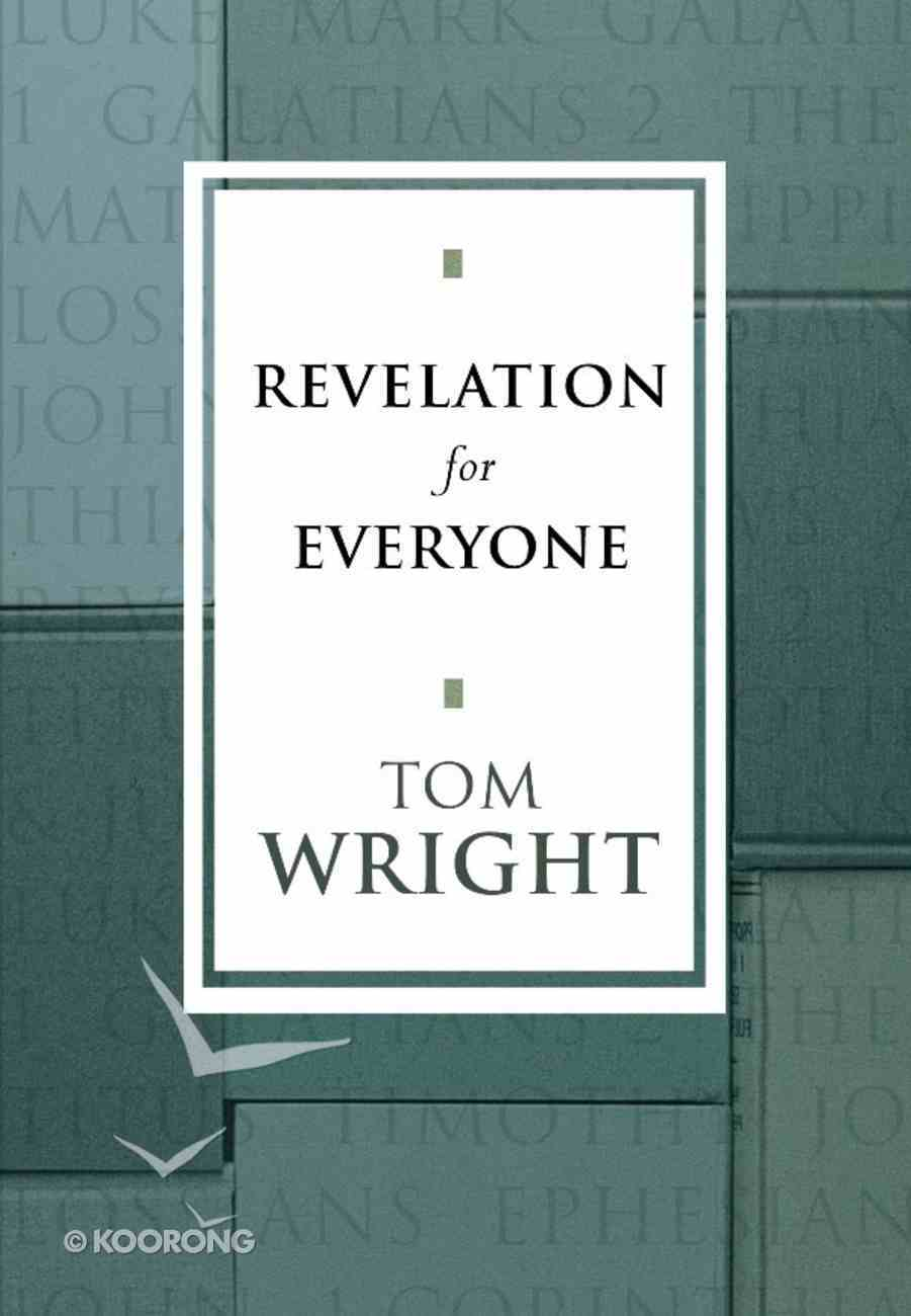 Revelation For Everyone (New Testament For Everyone Series) eBook