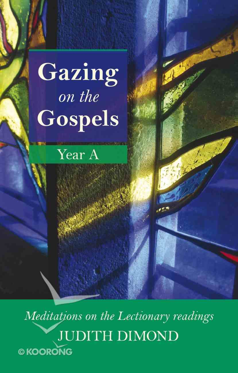 Gazing on the Gospels Year a eBook