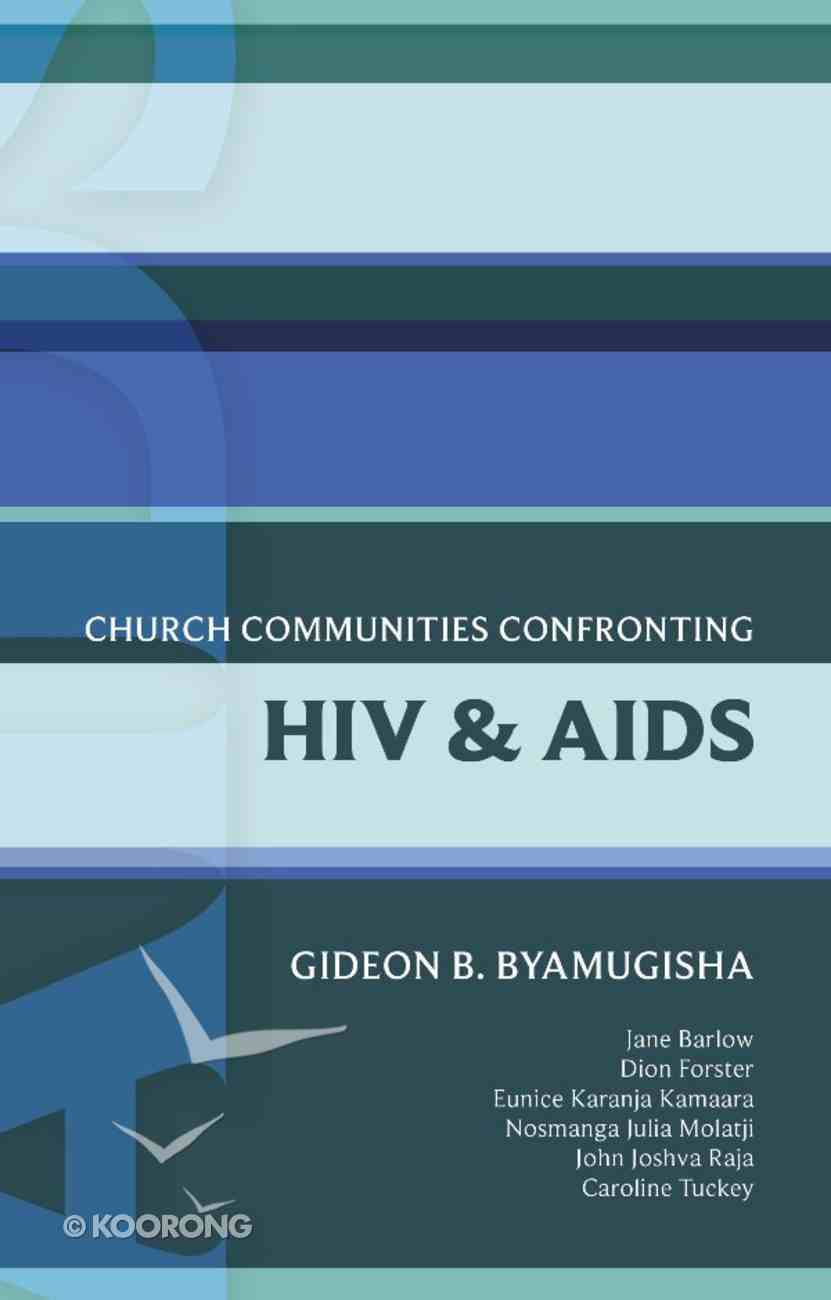 Church Communities Confronting Hiv and Aids (International Study Guide Series) eBook