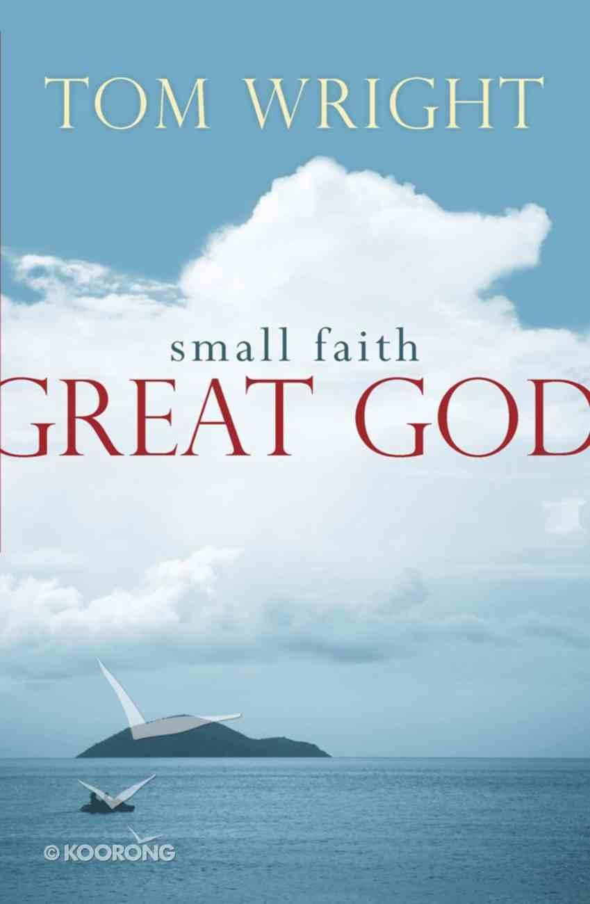 Small Faith, Great God Reissue eBook