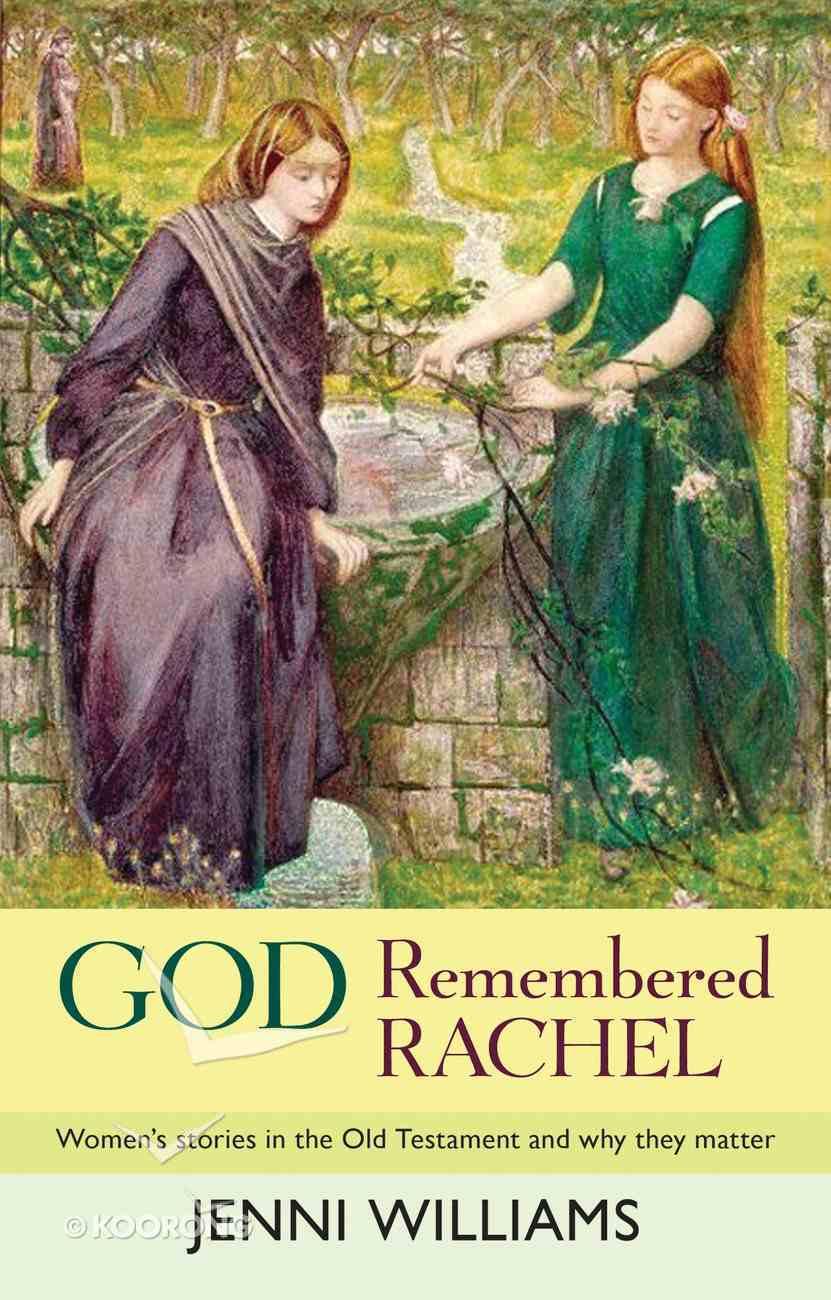 God Remembered Rachel eBook