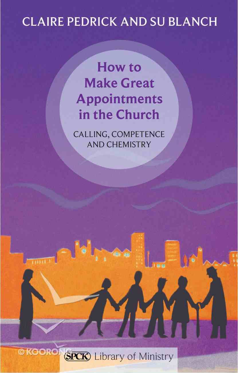 How to Make Great Appointments in the Church eBook