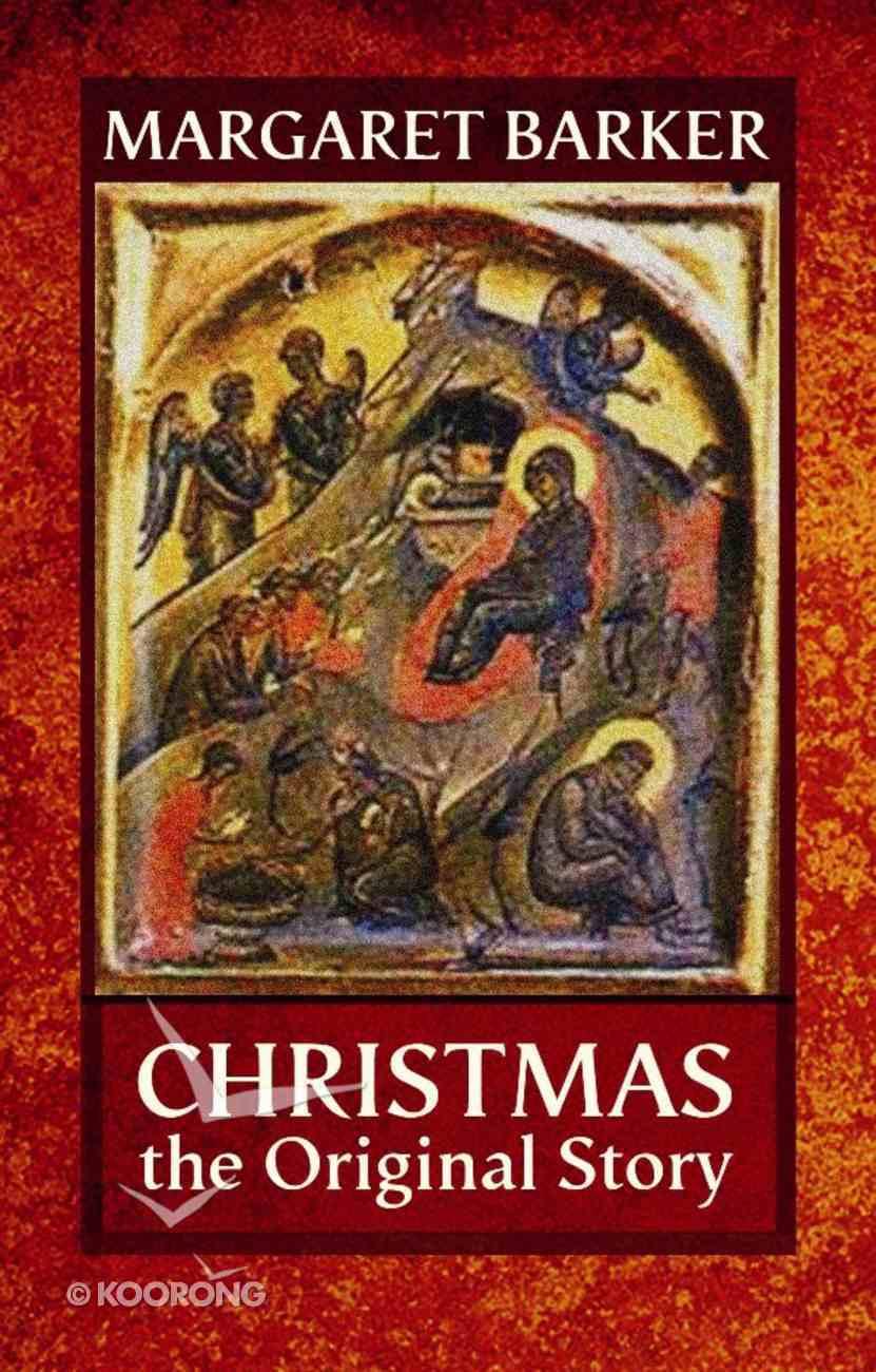 Christmas: The Original Story eBook